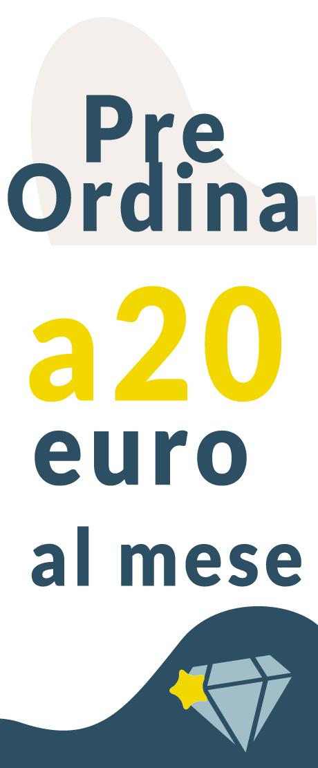 preordine-a-20-euro-al-mese
